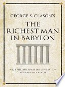 George S Clason S The Richest Man In Babylon Book