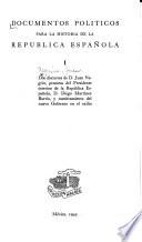 Documentos políticos para la historia de la República española  , Band 1