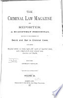 The Criminal Law Magazine and Reporter
