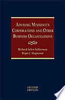 Advising Minnesota Corporations And Other Business Organizations Second Edition