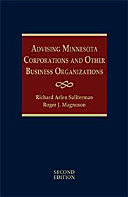 Advising Minnesota Corporations and Other Business Organizations - Second Edition
