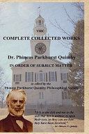 The Complete Collected Works of Dr. Phineas Parkhurst Quimby (Hardcover Edition)