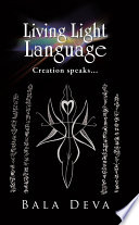 Living Light Language