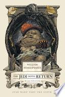 William Shakespeare s The Jedi Doth Return
