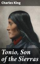 Tonio, Son of the Sierras [Pdf/ePub] eBook