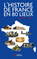 Pdf L'histoire de France en 80 lieux Telecharger
