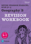 Revise Edexcel GCSE 2016 Geography B Revision Workbook