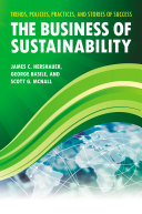 The Business of Sustainability: Trends, Policies, Practices, and Stories of Success [3 volumes]
