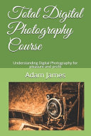 Total Digital Photography Course Book PDF