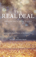 The Real Deal: Making the Case for the One True God Pdf/ePub eBook