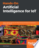 Hands-On Artificial Intelligence for IoT