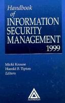 Handbook of Information Secutity Management
