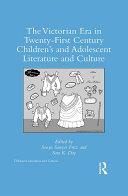 The Victorian Era in Twenty-First Century Children's and Adolescent Literature and Culture Pdf