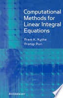 Computational Methods for Linear Integral Equations Book