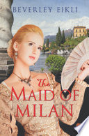 The Maid of Milan