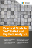 Practical Guide to SAP HANA and Big Data Analytics