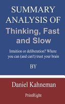 Summary Analysis Of Thinking  Fast and Slow