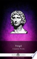 Delphi Complete Works of Virgil  Illustrated