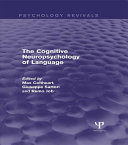 The Cognitive Neuropsychology of Language  Psychology Revivals