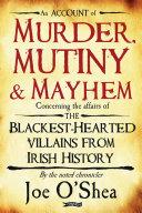 Murder, Mutiny & Mayhem