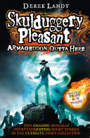 Armageddon Outta Here   The World of Skulduggery Pleasant