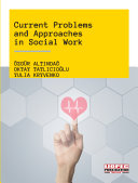 Current Problems and Approaches in Social Work