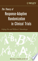 The Theory of Response Adaptive Randomization in Clinical Trials
