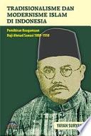 Tradisionalisme dan Modernisme Islam di Indonesia