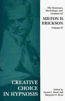 The Seminars, Workshops and Lectures of Milton H. Erickson