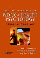 The Handbook of Work and Health Psychology