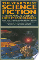 The Year s Best Science Fiction  Seventh Annual Collection