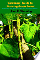 Gardeners Guide To Growing Green Beans In The Vegetable Garden