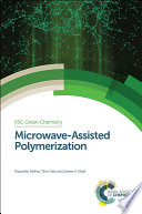 Microwave Assisted Polymerization
