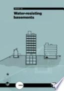 Water Resisting Basements