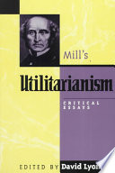 Read Online Mill's Utilitarianism For Free
