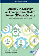 Ethical Consumerism and Comparative Studies Across Different Cultures  Emerging Research and Opportunities