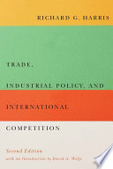 Trade  Industrial Policy  and International Competition  Second Edition