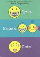 Smile / Sisters / Guts