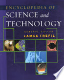 """Encyclopedia of Science and Technology"" by James S. Trefil, Harold Morowitz, Paul Ceruzzi"