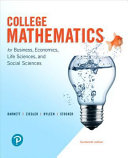 College Mathematics for Business, Economics, Life Sciences, and Social Sciences