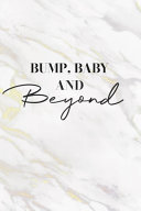 Bump Baby And Beyond Book