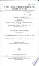 S  1614  Better Nutrition and Health for Children Act of 1993 Book