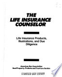 Life insurance products, illustrations, and due diligence