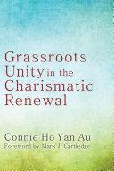 Grassroots Unity in the Charismatic Renewal Pdf/ePub eBook