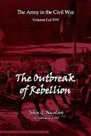 The Outbreak of Rebellion