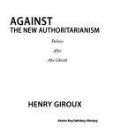 Against the New Authoritarianism