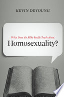What Does The Bible Really Teach About Homosexuality Ebook