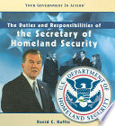 The Duties and Responsibilities of the Secretary of Homeland Security