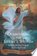 Overcoming the Enemy's Storms