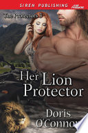 Her Lion Protector  The Protectors 3